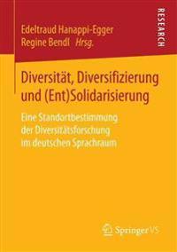 Diversität, Diversifizierung Und Ent-solidarisierung