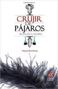 Crujir de Pajaros