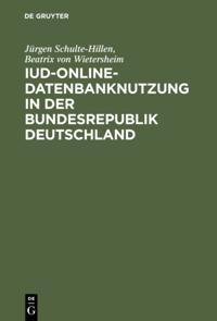 IuD-online-Datenbanknutzung in der Bundesrepublik Deutschland