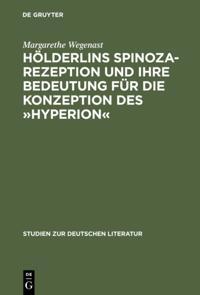Holderlins Spinoza-Rezeption und ihre Bedeutung fur die Konzeption des Hyperion