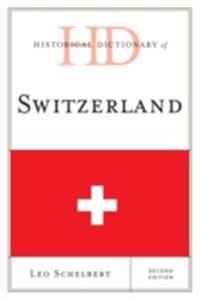 Historical Dictionary of Switzerland