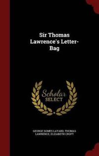 Sir Thomas Lawrence's Letter-Bag