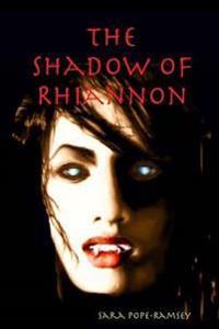 The Shadow of Rhiannon