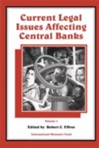 Current Legal Issues Affecting Central Banks, Volume III.