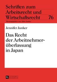 Das Recht der Arbeitnehmerueberlassung in Japan