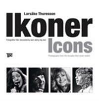 Ikoner Icons : fotografier från deciennerna som aldrig tog slut