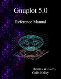 Gnuplot 5.0 Reference Manual