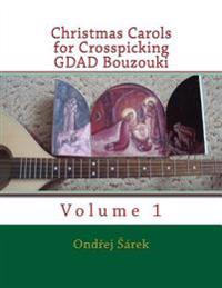 Christmas Carols for Crosspicking Gdad Bouzouki