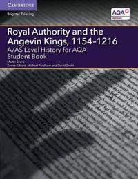 Royal Authority and the Angevin Kings 1154-1216