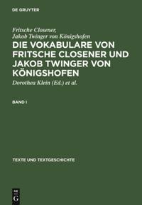 Die Vokabulare von Fritsche Closener und Jakob Twinger von Konigshofen