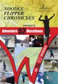 52 Adventure Marathons In 40 Weeks