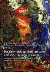 Das osterreich der dreissiger Jahre und seine Stellung in Europa