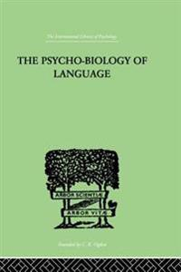 Psycho-Biology Of Language