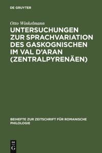Untersuchungen zur Sprachvariation des Gaskognischen im Val d'Aran (Zentralpyrenaen)
