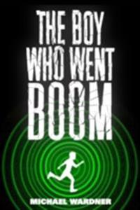 Boy Who Went Boom