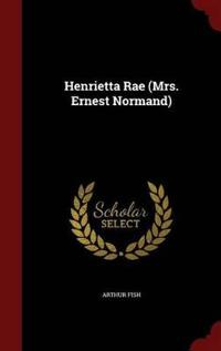 Henrietta Rae (Mrs. Ernest Normand)