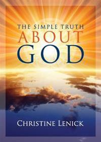 The Simple Truth about God
