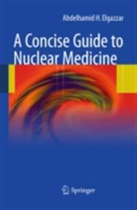 Concise Guide to Nuclear Medicine