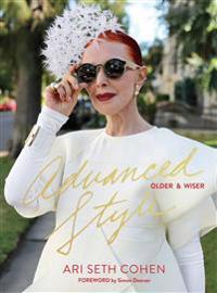 Advanced Style, Older & Wiser