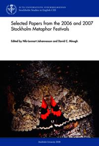 Selected Papers from the 2006 & 2007 Stockholm Metaphor Festivals