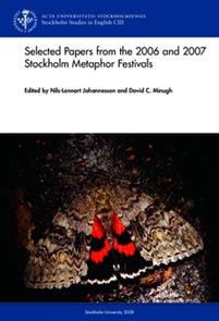 Selected papers from the 2006 and 2007 Stockholm Metaphor Festivals