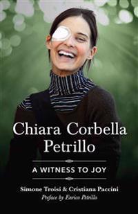 Chiara Corbella Petrillo: A Witness to Joy
