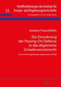 Die Einordnung Der Passing-On-Defense in Das Allgemeine Schadensersatzrecht: Eine Rechtsvergleichende, Dogmatische Studie