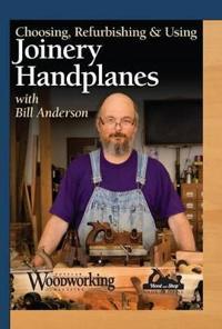 Choosing, Refurbishing and Using Joinery Handplanes