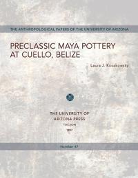 Preclassic Maya Pottery at Cuello, Belize