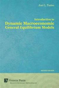 Introduction to Dynamic Macroeconomic General Equilibrium Models