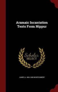 Aramaic Incantation Texts from Nippur