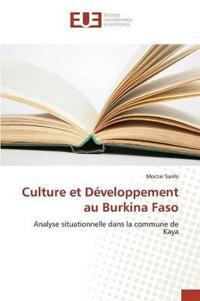 Culture Et Developpement Au Burkina Faso