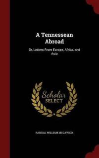A Tennessean Abroad