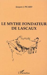 Mythe fondateur de lascaux