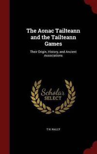 The Aonac Tailteann and the Tailteann Games