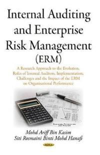 Internal auditing & enterprise risk management (erm) - a research approach