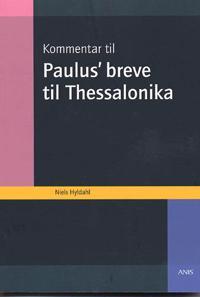 Kommentar til Paulus´ breve til Thessalonika