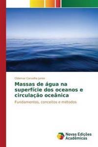 Massas de Agua Na Superficie DOS Oceanos E Circulacao Oceanica