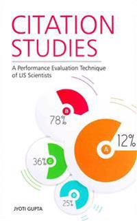 Citation Studies: A Performance Evaluation Technique of Lis Scientists