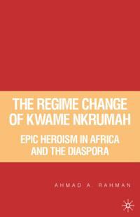Regime Change of Kwame Nkrumah