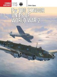 Fw 200 Condor Units of World War 2