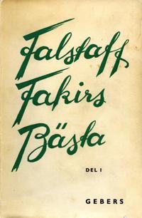 Falstaff Fakirs Bästa: DEL I