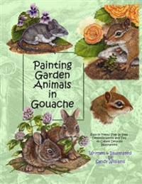 Painting Garden Animals in Gouache