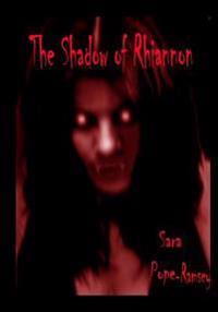 The Shadow of Rhiannon: Sara Pope-Ramsey