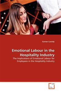 Emotional Labour in the Hospitality Industry