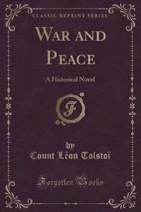 War and Peace, Vol. 2 of 2
