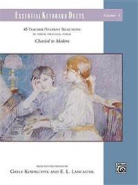 Essential Keyboard Duets, Vol 8: 45 Teacher/Student Selections in Their Original Form, Comb Bound Book