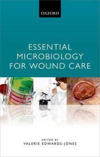Essential Microbiology for Wound Care