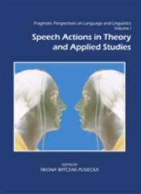 Pragmatic Perspectives on Language and Linguistics Volume I