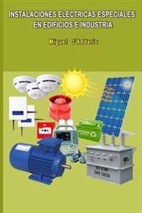 Instalaciones Electricas Especiales En Edificios E Industria